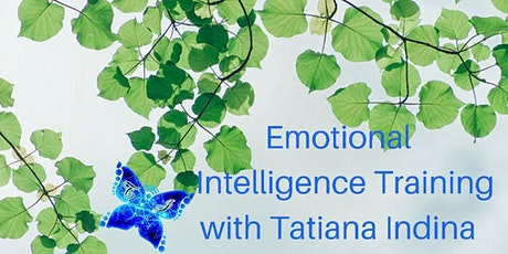 Emotional Intelligence Skills Training with Tatiana Indina tickets