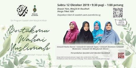 Untukmu Wahai Muslimah tickets