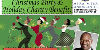 2019 Mira Mesa Senior Center Christmas Party & Holiday Benefit!