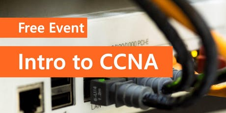Free Workshop: Introduction to CCNA  tickets