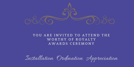 Worthy of Royalty Awards Ceremony tickets