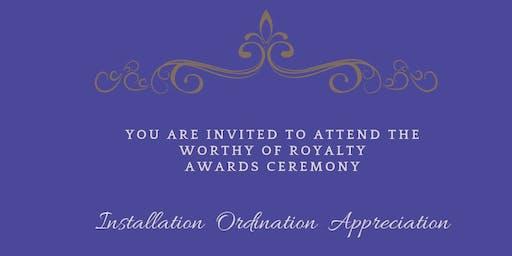 Worthy of Royalty Awards Ceremony