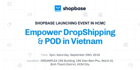 ShopBase Launching Event In HCMC tickets