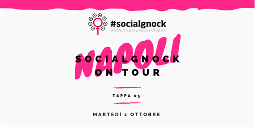 socialgnock On Tour - NAPOLI