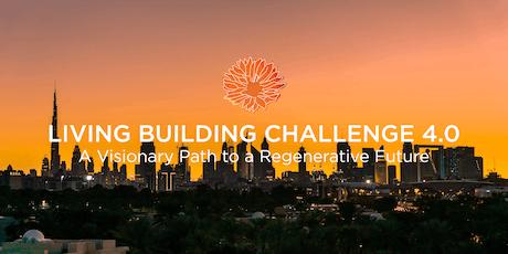 Living Building Challenge 4.0 Workshop  tickets