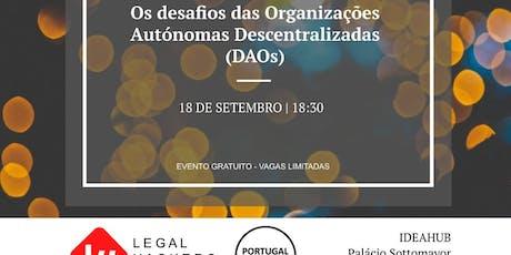 Decentralized Autonomous Organizations (DAOs) bilhetes