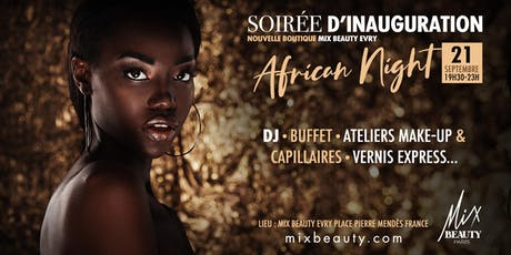 Soirée d'inauguration Mix Beauty Evry tickets
