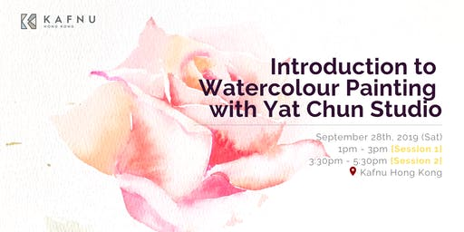 Introduction to Watercolour Painting with Yat Chun Studio [ Session 1 ]