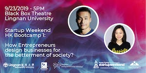 Startup Weekend HK Bootcamp 1: Betterment of Society...