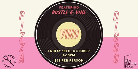 Pizza Vino Disco at the Stirling Hotel tickets