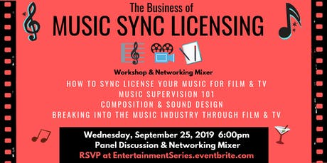 How to Sync Your Music for Film & Television: Workshop Panel & Networking Mixer  tickets