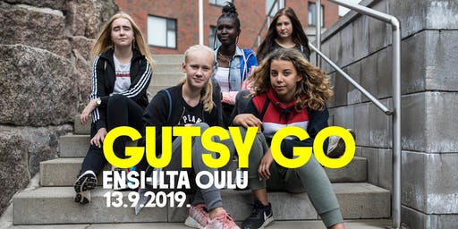 Gutsy Go Oulu ii / Ensi-ilta