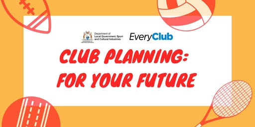 Club Planning : For Your Future