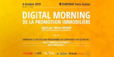 DIGITAL MORNING DE LA PROMOTION IMMOBILIÈRE billets