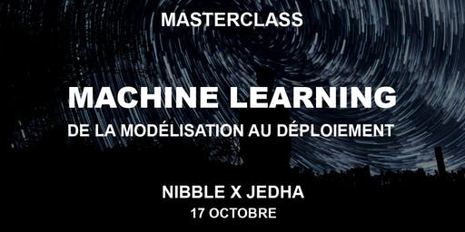MASTERCLASS - Machine Learning : de la modélisation au déploiement