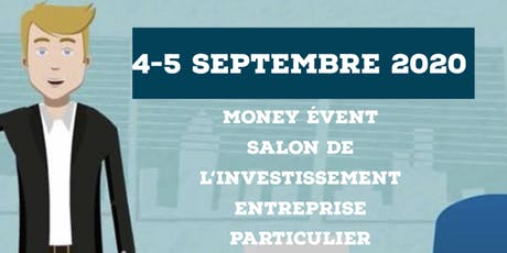 Money Event Salon de l'investissement billets