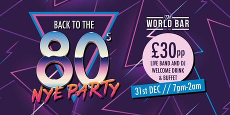 Back to the 80s NYE Party 2019 tickets