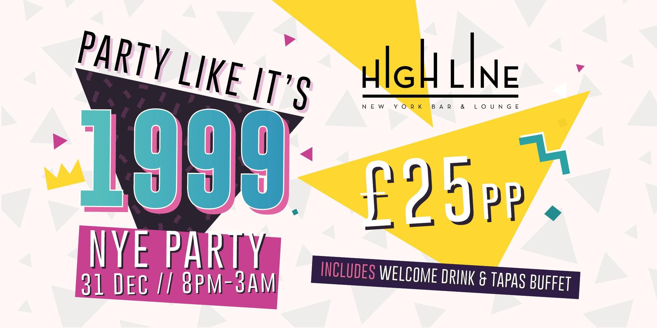 Party like its 1999 at High Line - NYE Party 2019