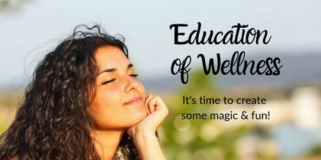 Education of Wellness tickets