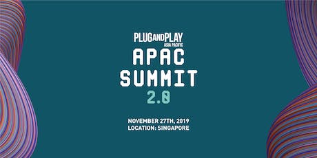 Plug and Play APAC Summit 2.0 tickets