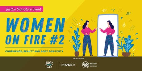 Women on Fire #2: Confidence, Beauty and Body Positivity tickets
