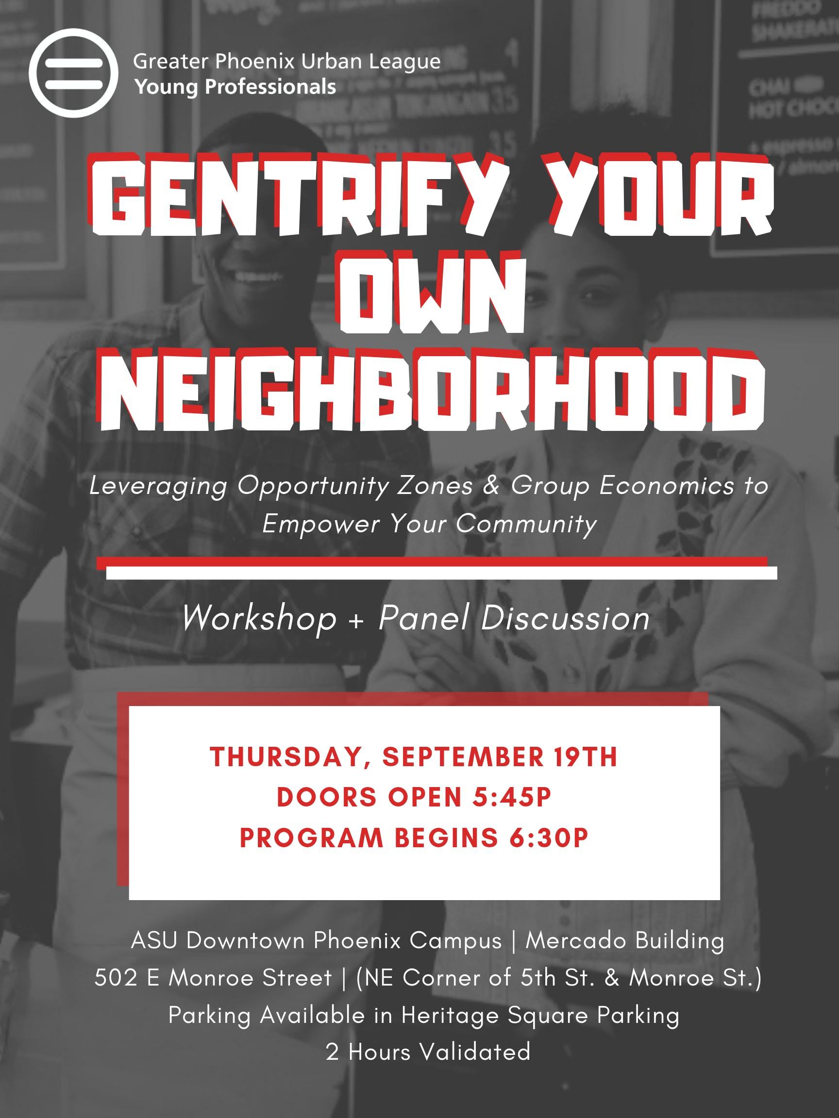 Gentrify Your Own Neighborhood
