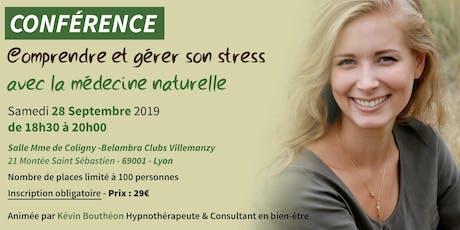"""Conférence """"gestion du stress et de l'anxiété avec la médecine naturelle"""". billets"""