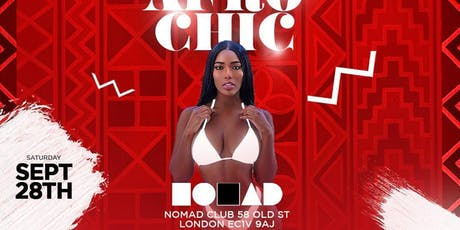 Afro Urban Chic at Nomad London tickets