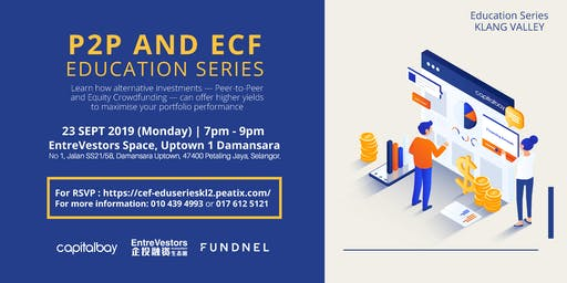 KL: P2P & ECF Investment Education Series 2.0