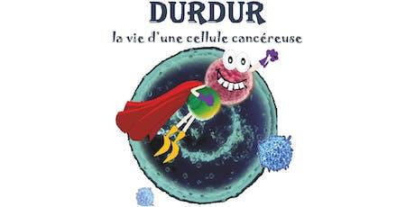 Pièce de théâtre DURDUR billets