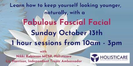 Fabulous Fascial Facials tickets