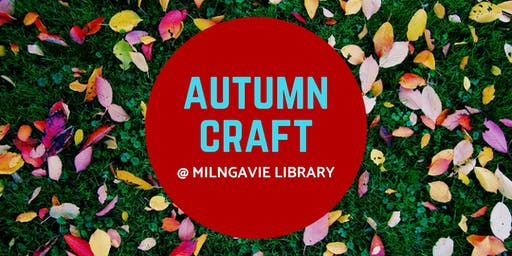 Autumn Craft @ Milngavie Library