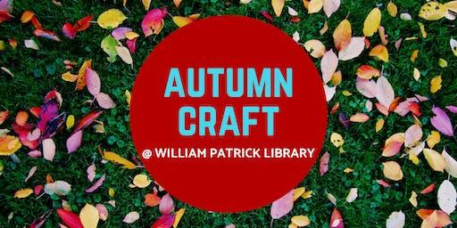 Autumn Craft @ William Patrick Library