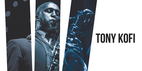 Tony Kofi and The Organisation tickets