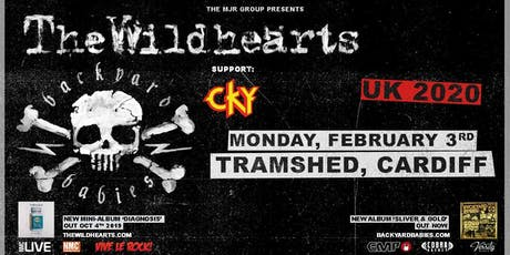 The Wildhearts and Backyard Babies With Support From CKY (Tramshed,Cardiff) tickets