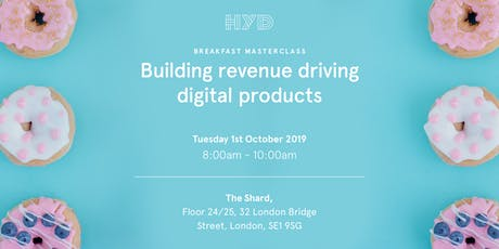 Breakfast Masterclass: Building Revenue Driving Digital Products tickets