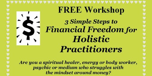 Financial Freedom for Holistic Practitioners