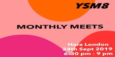 YSM8 Monthly Meets tickets