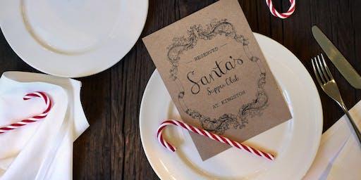 Kingston - Santa's Supper Club 11th-13th Dec '19
