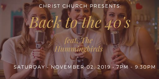 Back to the 40's featuring The Hummingbirds