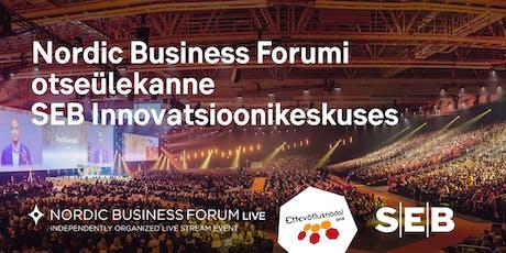 SEB esitleb: Nordic Business Forum konverentsi otseülekanne tickets