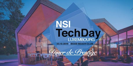 NSI TechDay Luxembourg 2019 - Walking Dinner - 2 ans NSI Luxembourg Tickets