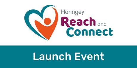 Haringey Reach and Connect - Service Launch Event tickets