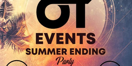 OT Events End Of Summer Party #4 tickets