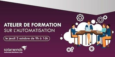 ATELIER DE FORMATION SUR L'AUTOMATISATION AVEC SOLARWINDS MSP
