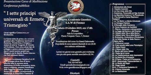 Corso di Meditazione e GNOSI: La Gnosi Universale - Inizio Ottobre 2019 - Firenze
