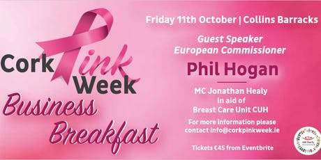 Cork Pink Week Business Breakfast with EU Commissioner  Phil Hogan tickets