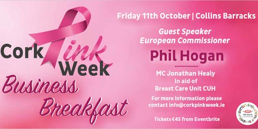 Cork Pink Week Business Breakfast with EU Commissioner  Phil Hogan