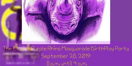 Hunt For The Purple Rhino MasQUErade BirthPlay Party tickets