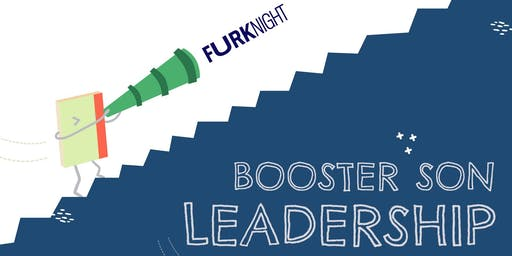 FURK NIGHT · Booster son leadership